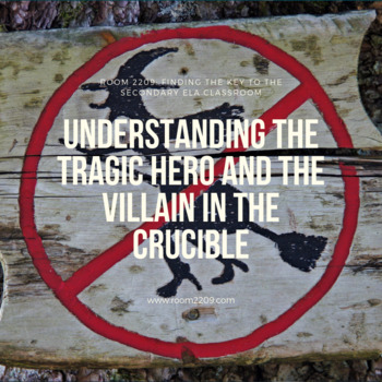 Understanding the Tragic Hero and the Villain in The Crucible