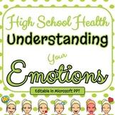 Emotional Health PPT - High School Health & Wellness Standards