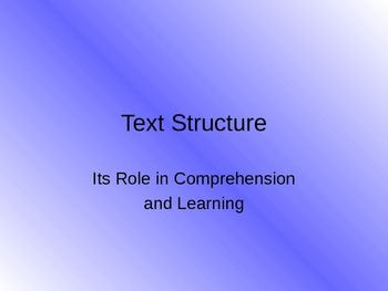 Understanding/Identifying Text Structure in Non-fiction Text