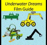 Underwater Dreams Film Guide for Spanish or Social Studies Class