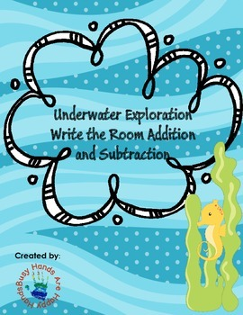 Underwater Exploration: Addition and Subtraction Write the Room