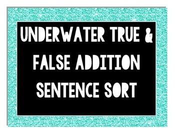 Underwater True & False Addition File Folder Activity {CC Aligned]