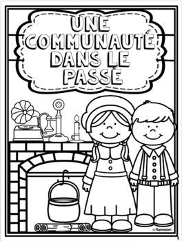 Une communauté dans le passé - For French Immersion Classes