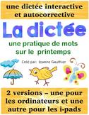 Une dictee interactive: une pratique de mots sur le printemps