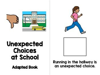 Unexpected Choices at School Adapted Book - Special Education