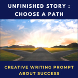 Choose a Path Unfinished Story Creative Writing Prompt