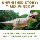 T-Rex Window Unfinished Story Creative Writing Prompt
