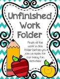 Unfinished Work Folder {keeping up with the slow pokes}