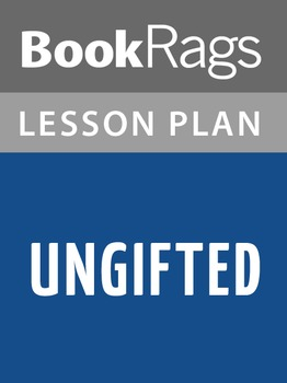 Ungifted Lesson Plans
