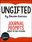 Ungifted by Gordon Korman:  25 Journal Prompts