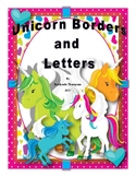 Unicorn Borders and Letters  (Classroom Decor)