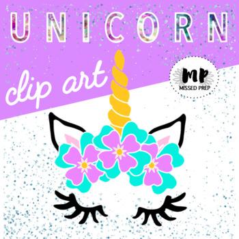 Unicorn Clip Art (Missed Prep Clipart)