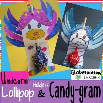 Unicorn Craft:  Lollipop Holder and Candy Gram