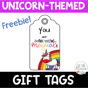 FREE Unicorn Magic Gift Tags for Students, Parents, Teachers, &Admins-6 Versions