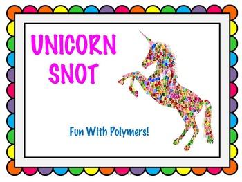 Unicorn Snot aka Polymers Lab