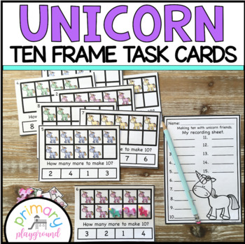 Unicorn Ten Frame Task Cards Making Ten with Unicorn Friends Center