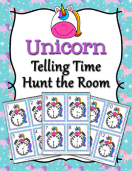 Unicorn Time to the Half Hour Hunt the Room