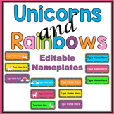 Unicorns and Rainbows name plates- EDITABLE Bright and Cheerful