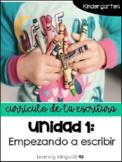 Unidad 1: Empezando a escribir (Kindergarten)