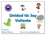 Unidad 10: Imaginalo Soy Valiente