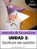 Unidad 3: Escritura de opinión (4to grado)