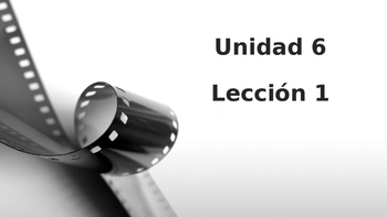 Unidad 6, Leccion 1 Vocabulary -  Avancemos 2