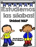 Estudiemos las Silabas: Unidad M & P