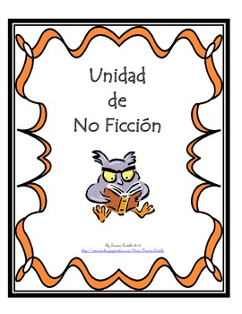 Unidad de No Ficcion (Spanish Non-fiction unit)