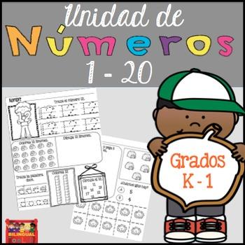 Unidad de Números 1-20 Grados K-1 / Number Unit in Spanish