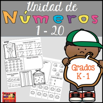 Unidad de Números 1-20 Grados K-1 / Number Unit in Spanish