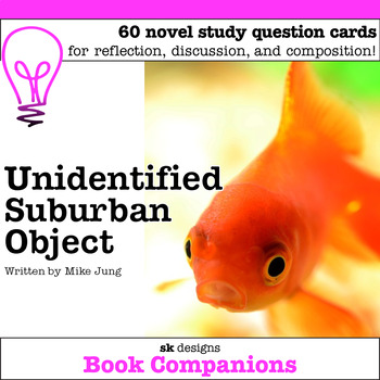 Unidentified Suburban Object Discussion Question Cards