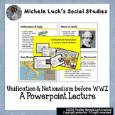 Unification and Nationalism before WWI Powerpoint Lecture Notes