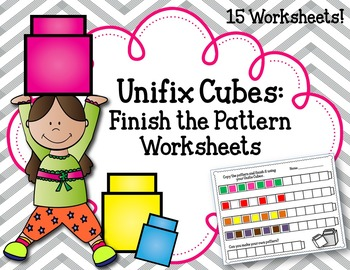 Unifix Cubes Worksheets and Activities.  Finish the Pattern