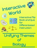 Unifying Themes of Biology Interactive Flip Book and Quiz
