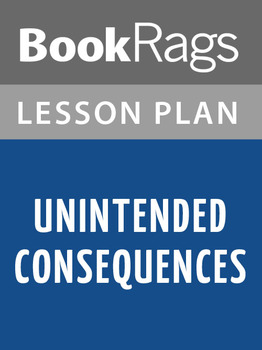 Unintended Consequences Lesson Plans