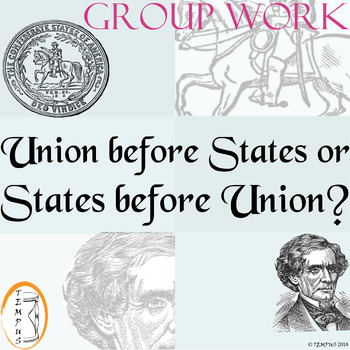 Union before States or States before Union? Teacher-Guided Activity