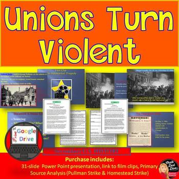Unions Turn Violent Presentation & Source Analysis Activity (U.S. History)