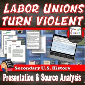 Unions Turn Violent Presentation & Source Analysis Activity (U.S. History)