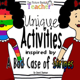 Unique Activites inspired by A Bad Case of Stripes by David Shannon
