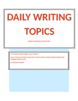 Unique Creative Daily Writing Topics using Blooms Taxonomy