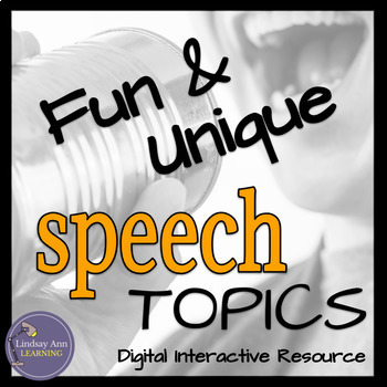 Unique Speech Topics Public Speaking Activity for Middle School and High School