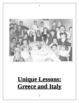 Unique Lessons about Italy and Greece