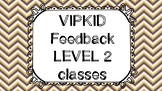 Unique Pre-Written Feedback for Every LEVEL 2 Lesson - VIPKID  - Both Genders