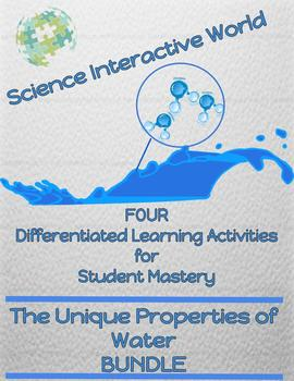 Unique Properties of Water Differentiated Instruction Classroom Bundle