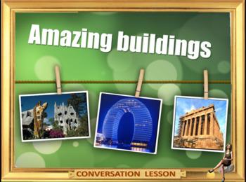 Unique buildings - ESL adult and kid conversation