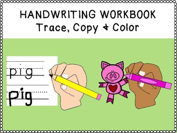 Unique handwriting workbook focusing on legibility : trace, copy & color! k123