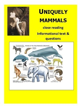 Uniquely Mammals Close Reading Informational Text with questions