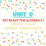 Unit #0 Algebra I Review for Algebra II