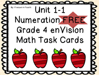 Unit 1-1 Numeration FREE Grade 4 enVisions Math Task Cards