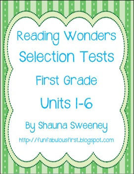 Unit 1-6 First Grade Reading Selection Tests- McGraw Hill'
